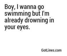 funny pick up lines for girls to use Swimming Pick Up Lines, Cringy Pick Up Lines, Sweet Pick Up Lines, Stupid Pick Up Lines, Pick Up Line Memes, Pic Up Lines, Cute Pickup Lines, Pick Line, Romantic Pick Up Lines