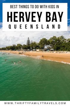 Best Things to do in Hervey Bay with Kids - Thrifty Family Travels Travel With Kids, Family Travel, Family Vacations, Amazing Destinations, Vacation Destinations, Stuff To Do, Things To Do, Travel Inspiration, Travel Ideas