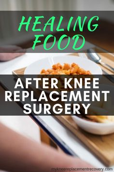 I must admit, the food I was given in the hospital after knee replacement surgery was minimal, but the nurses told me why I needed specific foods. In this article I share what I ate after knee replacement surgery. Knee Surgery Recovery, Acl Recovery, Acl Surgery, Recovery Food, After Surgery, Knee Replacement Recovery, Knee Replacement Surgery, Knee Pain Exercises, Arthritis Exercises
