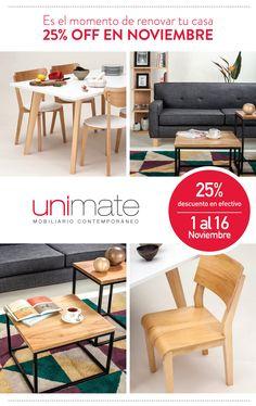En Noviembre: 25% de descuento en sillas, mesas, sofás, bibliotecas y muchos más. www.unimate.com.ar