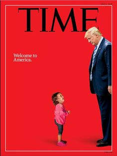 """The new July cover of TIME: """"Welcome to America."""" https://ti.me/2K74y3F"""