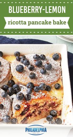 Blueberry-Lemon Ricotta Pancake Bake – Wow your family tomorrow morning with this fruity pancake casserole. They're sure to enjoy every luscious layer of this sweet and tasty breakfast bake recipe.