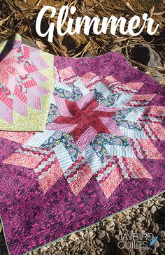 Glimmer Quilt Pattern by Jaybird Quilts