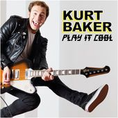 Oklahoma Lefty: Album Review: 'Play It Cool' by Kurt Baker