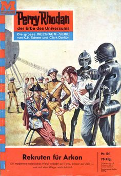 "Perry Rhodan - No. 84: Recruits For Arkon - by Clark Darlton: Cover artwork by ""Johnny"" Bruck: Was US issue #76"