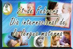 21 de febreroDía Internacional de la Lengua Materna
