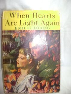 When Hearts Are Light Again Emilie Loring Vintage Romance HC/DJ Grosset & Dunlap