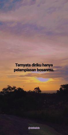 Tumblr Quotes, All Quotes, People Quotes, Qoutes, Life Quotes, Reminder Quotes, Self Reminder, Quotes Galau, Quotes Indonesia