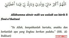 """""""Ya Allah, banyakkanlah hartaku, anakku dan berkatilah apa yang Engkau berikan padaku."""" (HR. Al-Bukhari)"""
