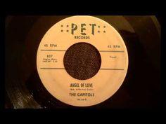 Capitols - Angel Of Love - Rarest Of The Rare Doo Wop Ballad