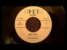 Capitols - Angel Of Love - Rarest Of The Rare Doo Wop Ballad - YouTube