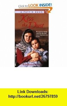 Kiss the Dust (9780140368550) Elizabeth Laird , ISBN-10: 0140368558  , ISBN-13: 978-0140368550 ,  , tutorials , pdf , ebook , torrent , downloads , rapidshare , filesonic , hotfile , megaupload , fileserve