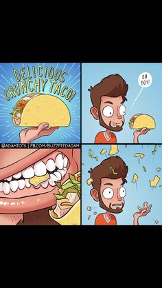 this is why tortillas are meant to be soft Funny Kids, Funny Cute, Hilarious, Adam Ellis Comics, Funny Toons, Funny Comic Strips, Soft Tacos, Have A Laugh, Tortillas