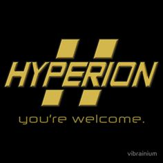 Hyperion- you're welcome