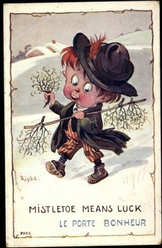 Künstler Ak Right, Mistletoe means luck, le porte bonheur