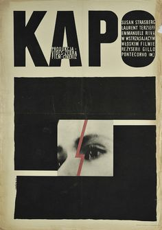 """Polish movie poster for Italian film: """"Kapo"""" directed by Gillo Pontecorvo. Poster designed by Andrzej Onegin – Dabrowski, Polish Movie Posters, Polish Films, Film Posters, Graphic Design Typography, Graphic Design Art, Print Design, Logo Design, Typographic Poster, Layout"""