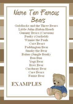 "September Home Party - ""Teddy Bear Day"": This cute and simple Free Teddy Bear Game for your Teddy Bear Party! It is a free printable game that tests your guests' knowledge of famous bears, how many do you know? Baby Shower Oso, Teddy Bear Baby Shower, Baby Shower Games, Teddy Bear Day, Teddy Bear Birthday, Teddy Bear Names, Picnic Baby Showers, Birthday Themes For Adults, Birthday Ideas"