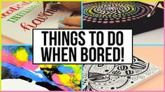Fun & Creative Things To Do When You Are Bored At Home | What To Do When Bored! - YouTube
