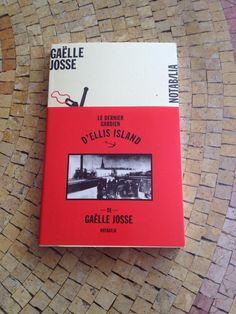 le dernier gardien d'Ellis Island de Gaëlle Josse (Christelle Salvan)