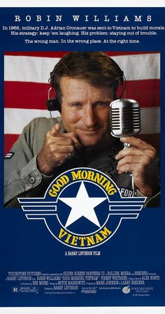 Directed by Barry Levinson.  With Robin Williams, Forest Whitaker, Tung Thanh Tran, Chintara Sukapatana. An unorthodox and irreverent DJ begins to shake up things when he is assigned to the U.S. Armed Services Radio station in Vietnam.