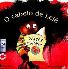 Literaturas que valorizam a diversidade étnica e cultural afro-brasileira e africana são uma ótima alternativa para abordar os conteúdos ex... Belem, Fairy Tales For Kids, Cut Image, Hair Images, I Love Books, Black History, Bullying, Storytelling, Childrens Books