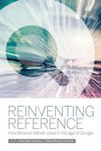 Reinventing Reference: How Libraries deliver value in the Age of Google edited by Katie Elson Anderson and Vibiana Bowman Cvetkovic  #DOEBibliography