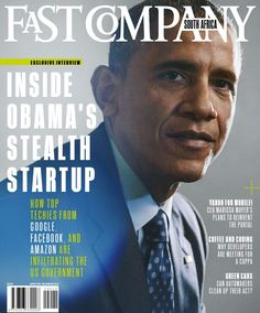 Fast Company magazine - July/August 2015 - Inside Obama's Stealth Startup + The Craziest CEO in America + Alot More!