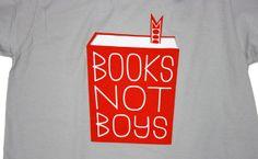 Topatoco: Books Not Boys shirt