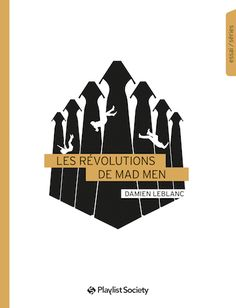 Buy Les Révolutions de Mad Men by Damien Leblanc and Read this Book on Kobo's Free Apps. Discover Kobo's Vast Collection of Ebooks and Audiobooks Today - Over 4 Million Titles! Mad Men, Critique Cinema, Ebook Pdf, Audiobooks, Ebooks, Reading, Mars 2017, Download, Kindle