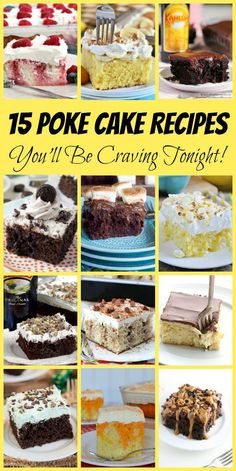 15 Poke Cake Recipes-- a few examples: Berry Patriotic Poke Cake, Easy Oreo Poke Cake, Chocolate Turtle Poke Cake, Cinnamon Roll Poke Cake, Butterfinger Poke Cake, Banana Pudding Poke Cake and more!