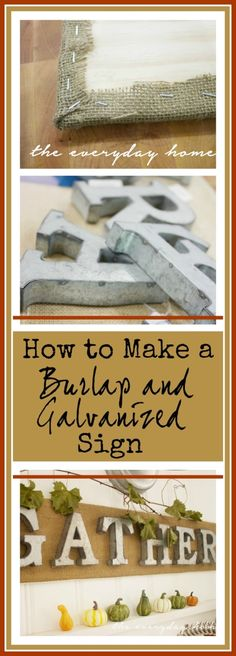 DIY Burlap & Galvanized Sign | The Everyday Home | www.everydayhomeblog.com