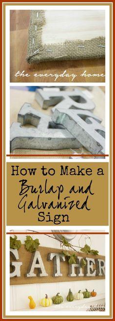 DIY Burlap & Galvanized Sign   The Everyday Home   www.everydayhomeblog.com