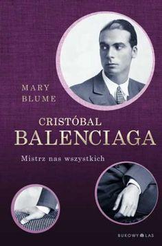 Cristóbal Balenciaga   Wydawnictwo Bukowy Las Sp. z o.o.
