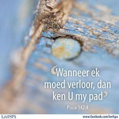 Lééf Good Morning Inspirational Quotes, Good Morning Quotes, Bible Quotes, Bible Verses, Scriptures, Uplifting Christian Quotes, Whatsapp Profile Picture, Afrikaanse Quotes, Special Words