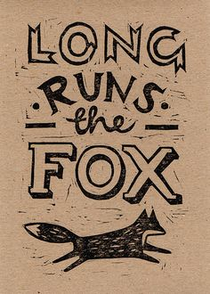 Fox proverb linocut by harrydrawspictures. More