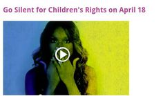 Go silent for children's rights on April 18th!