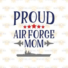 Proud Air Force Mom svg Air Force svg Military svg Plane svg Aircraft carrier svg Patriotic svg Mom gift svg Silhouette svg Cricut svg by HoneybeeSVG on Etsy