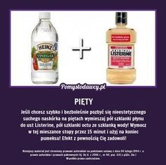 Niezwykły trik na ekspresowy peeling pięt! Listerine, Simple Life Hacks, Natural Cosmetics, Good Advice, Perfect Body, Face And Body, Body Care, Health And Beauty, The Cure