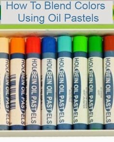 Online Painting Lessons: How to Blend Colors Using Oil Pastels