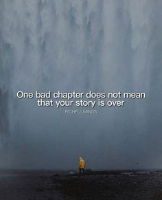 Positive Quotes : QUOTATION – Image : Quotes Of the day – Description One bad chapter doesnt mean that your story is over. Sharing is Power – Don't forget to share this quote ! https://hallofquotes.com/2018/03/28/positive-quotes-one-bad-chapter-doesnt-mean-that-your-story-is-over/