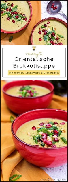 broccoli soup with coconut - Orientalische Brokkoli-Suppe mit Kokos Oriental broccoli soup with ginger, coconut and pomegranate Appetizer Recipes, Soup Recipes, Vegetarian Recipes, Healthy Recipes, Coconut Recipes, Vegan Soup, Food Blogs, Soul Food, Food Inspiration