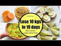 How To Lose Weight Fast 10 kgs in 10 Days - Full Day Indian Diet/Meal Plan For Weight Loss - YouTube