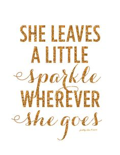 She Leaves A Little Sparkle Wherever She Goes! by Pretty Chic SF