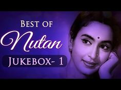 Best of Nutan Superhit Songs Collection (HD) - Jukebox 1 - Bollywood Evergreen Old Songs Indian Film Actress, Old Actress, Lata Mangeshkar Songs, Old Bollywood Songs, Hindi Old Songs, Evergreen Songs, Best Actress Award, Film Song, Hindi Video