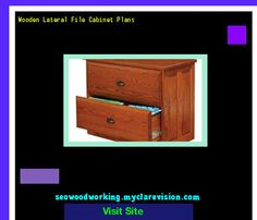 Wooden Lateral File Cabinet Plans 193955 - Woodworking Plans and Projects!