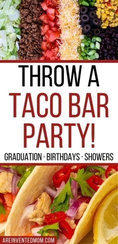 Taco Bar Party, Taco Bar Menu, Taco Bar Buffet, Taco Station, Burrito Bar, Taco Side Dishes, Graduation Party Foods, Birthday Party Menu, Food For A Crowd
