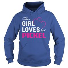 This Girl Loves Her PICKEL Name Shirts #gift #ideas #Popular #Everything #Videos #Shop #Animals #pets #Architecture #Art #Cars #motorcycles #Celebrities #DIY #crafts #Design #Education #Entertainment #Food #drink #Gardening #Geek #Hair #beauty #Health #fitness #History #Holidays #events #Home decor #Humor #Illustrations #posters #Kids #parenting #Men #Outdoors #Photography #Products #Quotes #Science #nature #Sports #Tattoos #Technology #Travel #Weddings #Women