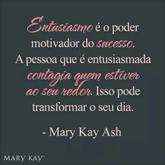 Mary Kay way Mary Kay Ash, Frases Mary Kay, Mary Kay Quotes, Mary Kay Brasil, Lush Products, Beauty Products, Image Skincare, Anti Aging Facial, Homemade Facials