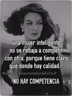 No hay competencia cuando la mujer es inteligente
