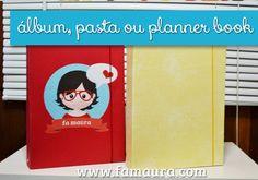Faça você mesmo -  álbum, pasta ou planner book